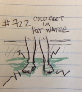 Cold Feet in Hot Water